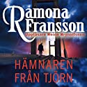 Hämnaren från Tjörn [The Eagle Tjorn] Audiobook by Ramona Fransson Narrated by Reine Brynolfsson