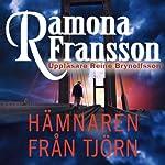 Hämnaren från Tjörn [The Eagle Tjorn] | Ramona Fransson