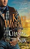 Chasing the Sun (Berkley Sensation)