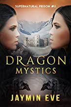 Dragon Mystics: Supernatural Prison #2