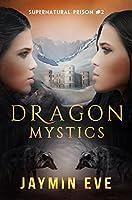 Dragon Mystics: Supernatural Prison #2 (English Edition)