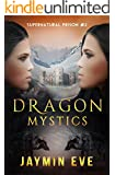 Dragon Mystics: Supernatural Prison #2