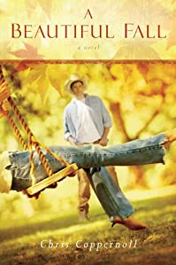 A Beautiful Fall: A Novel by Chris Coppernoll ebook deal