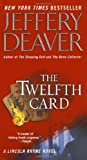 The Twelfth Card  (A Lincoln Rhyme Novel)