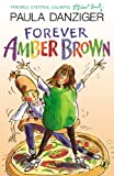 Forever Amber Brown (0142412015) by Danziger, Paula