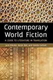 img - for Contemporary World Fiction: A Guide to Literature in Translation book / textbook / text book
