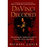 Da Vinci Decoded: Discovering the Spiritual Secrets of Leonardo's Seven Principles (0385339399) by Gelb, Michael J.