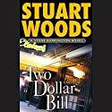 Two Dollar Bill: Stone Barrington, Book 11 Audiobook by Stuart Woods Narrated by Tony Roberts