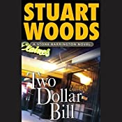 Two Dollar Bill: Stone Barrington, Book 11 | Stuart Woods