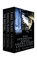 The Seventeen Series Short Story Collection (a Seventeen Series Short Story: Action Adventure Thriller)