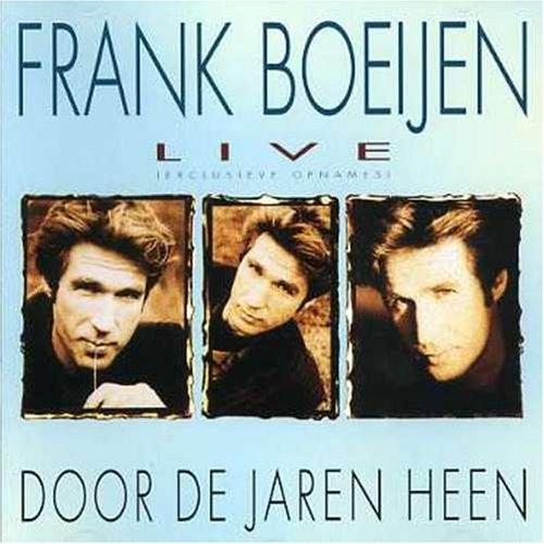 Frank boeijen - Live-door De Jaren Heen - Zortam Music