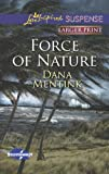 Force of Nature (Love Inspired LP Suspense\Stormswept)