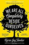 'We Are All Completely Beside Ourselves by Fowler, Karen Joy (2014) Paperback' von Karen Joy Fowler