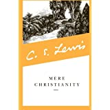 Mere Christianity ~ C. S. Lewis