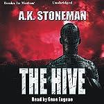 The Hive | A. K. Stoneman