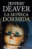 La muneca dormida (Books4pocket Narrativa) (Spanish Edition)