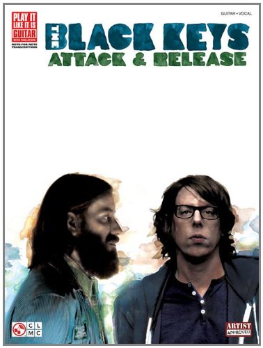 The Black Keys: Attack & Release (Play It Like It Is Guitar)