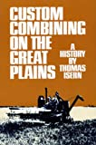 Custom Combining on the Great Plains: A History
