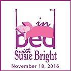727: Moving Forward in the Post Election Radio/TV von Susie Bright Gesprochen von: Susie Bright