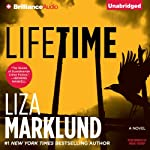Lifetime: Annika Bengtzon, Book 7 (       UNABRIDGED) by Liza Marklund Narrated by India Fisher