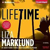Lifetime: Annika Bengtzon, Book 7 | Liza Marklund