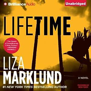 Lifetime: Annika Bengtzon, Book 7 | [Liza Marklund]