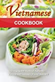 img - for Reclaiming Vietnam with Vietnamese Cookbook: Bringing the World of Authentic Vietnamese Recipes at your Kitchen!! book / textbook / text book