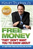 "Free Money ""They"" Don't Want You to Know About"