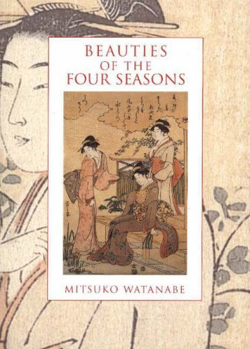 Beauties of the Four Seasons (paperback)