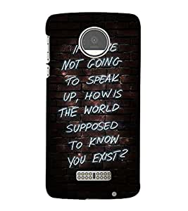 MEANINGFULL EXISTENCE QUOTE 3D Hard Polycarbonate Designer Back Case Cover for Motorola Moto Z::Motorola Moto Z Droid