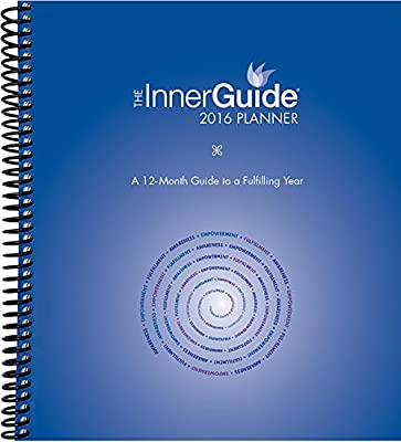 The InnerGuide 2016 Planner, Jan-Dec Calendar with Journal, Goal & Life Planner