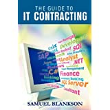 The guide to IT contracting ~ Samuel Blankson
