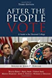 After The People Vote: A Guide To The Electoral College, Third Edition (0844742023) by John Fortier