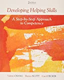 img - for Bundle: Developing Helping Skills: A Step-by-Step Approach to Competency, 2nd + DVD book / textbook / text book