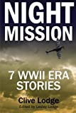 img - for Night Mission: Seven WWII Era Stories book / textbook / text book