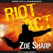 Riot Act: Charlie Fox, Book 2 | Zoe Sharp