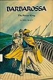 Barbarossa, the pirate king