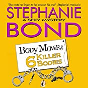 6 Killer Bodies: Body Movers Novel, Book 6 | Stephanie Bond