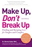 img - for Make Up, Don't Break Up: Finding and Keeping Love for Singles and Couples book / textbook / text book