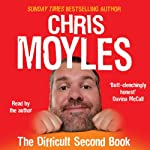 The Difficult Second Book | Chris Moyles