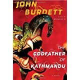 The Godfather of Kathmanduby John Burdett
