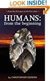 Humans: from the beginning: From the first apes to the first cities