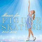 フィギュアスケート・ミュージック 2015-2016