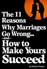Marriage Help: Why Marriages Go Wrong and How to Make Yours Succeed