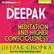 Ask Deepak About Meditation & Higher Consciousness | [Deepak Chopra]