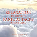 Relaxation to prevent panic attacks when flying | Frédéric Garnier