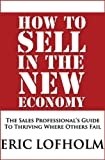 How To Sell In The New Economy