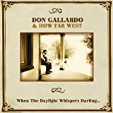 When the Daylight Whispers Darling Don Gallardo