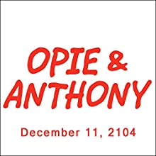 Opie & Anthony, Ozzy Osbourne, Sharon Osbourne, and Jim Florentine, December 11, 2014  by Opie & Anthony Narrated by Opie & Anthony