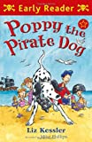 Poppy the Pirate Dog (Early Reader)